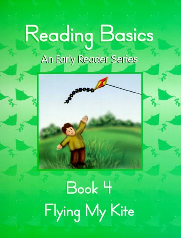 9780740300509: Reading Basics : Flying My Kite, Book 4 (An Early Reader Series)