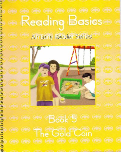 9780740300516: Reading Basics Book 5 (The Gold Coin)