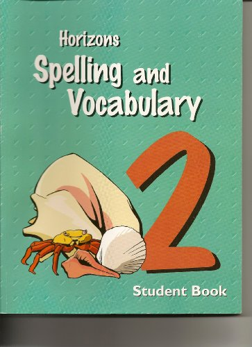 9780740302169: Horizons Spelling and Vocabulary grade 2 Student Book