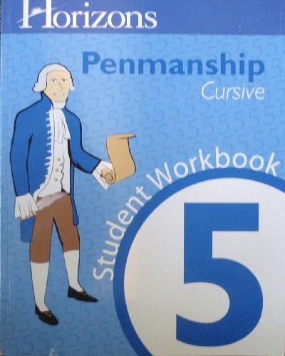 Horizons Penmanship 5 Cursive, Student Workbook: Ph.D. Mary Ellen Quint