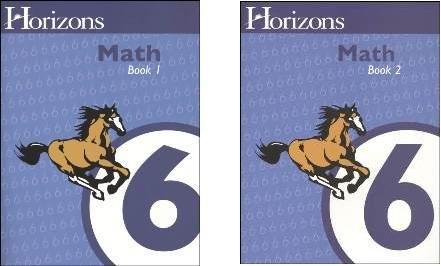 9780740325359: Horizons Math 6 SET of 2 Student Workbooks 6-1 and 6-2