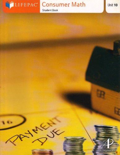 9780740373701: (Lifepac) Consumer Math Student Book: Unit 10