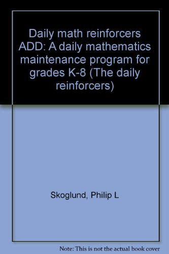 Daily Math Reinforcers ADD: A Daily Mathematics: Skoglund, Philip L