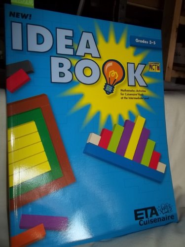 Idea book: Mathematics activities for Cuisenaire rods at the intermediate level: Dinio-Durkin, ...