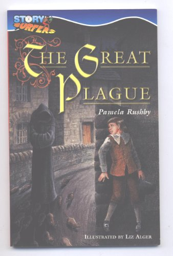 The Great Plague (Story Surgers): Pamela Rushby