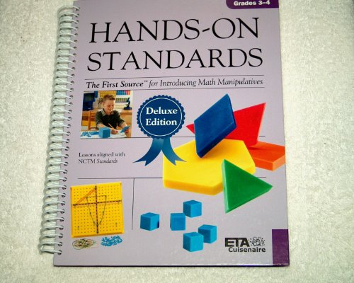 Hands-On Standards, Deluxe Edition-Grades 3-4 (The First Source for Introducing Math Manipulatives)...