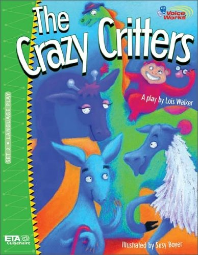 9780740618314: The Crazy Critters (Voice Works)