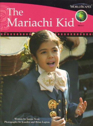 The Mariachi Kid : Set E, Mexico,: Janine Scott