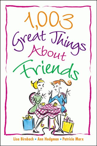 1,003 Great Things about Friends: Lisa Birnbach, Ann