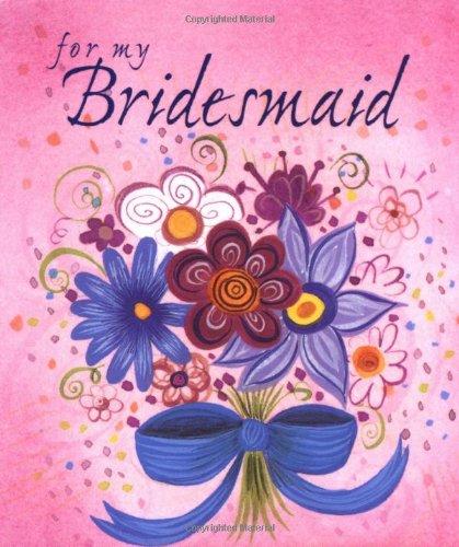 For My Bridesmaid: Ariel Books