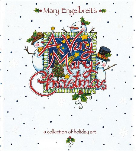 A Very Mary Christmas, a Collection of Holiday Art: Engelbreit, Mary