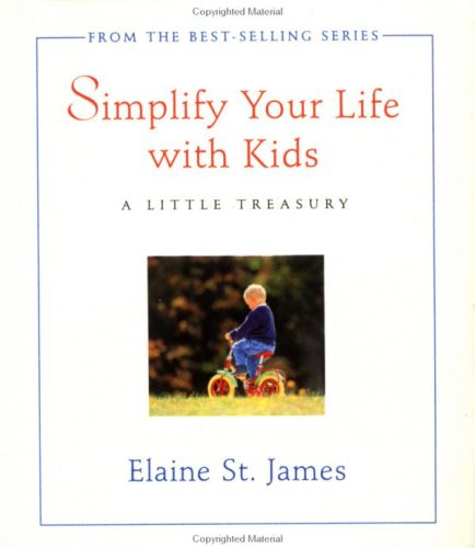Simplify Your Life with Kids: St. James, Elaine