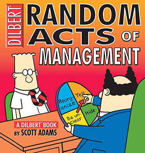 9780740704536: Random Acts of Management: A Dilbert Book