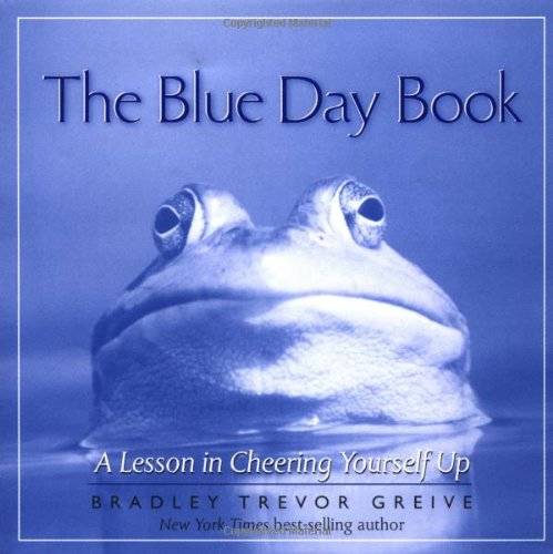 9780740704819: The Blue Day Book: A Lesson in Cheering Yourself Up