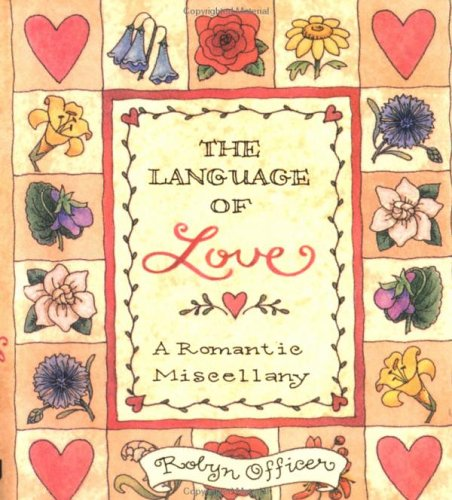 9780740705144: The Language of Love: A Romantic Miscellany