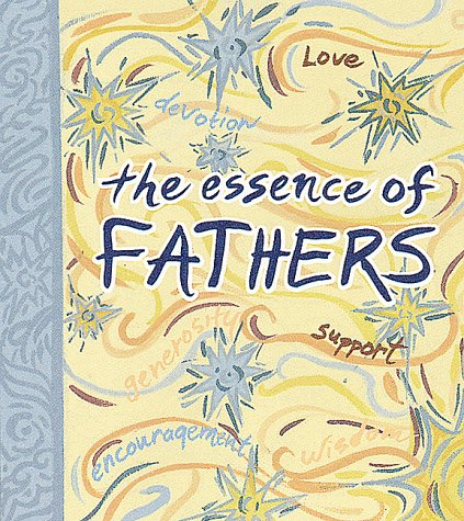 The Essence Of Fathers: Monterey; Editions, Monterey