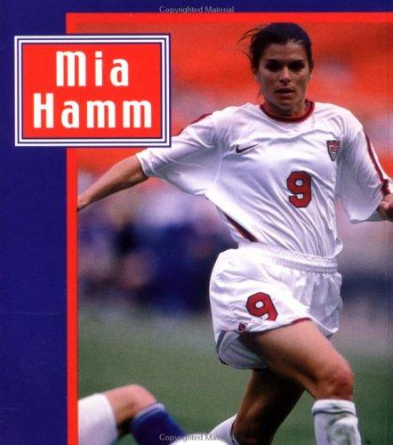 Mia Hamm: Andrews McMeel Publishing, David Fisher