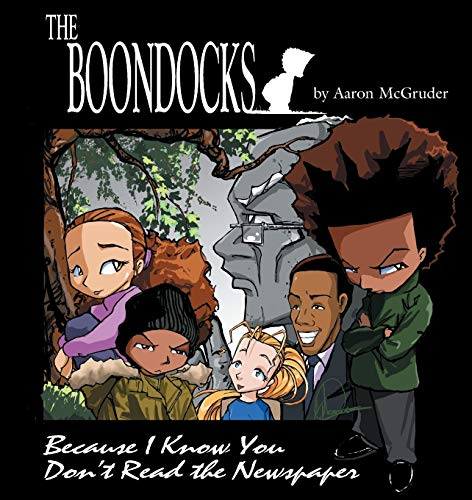9780740706097: Boondocks: Because I Know You Don't Read The Newspaper