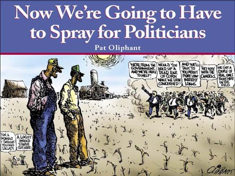 9780740706141: Now We'Re Going To Have To Spray For Politicians