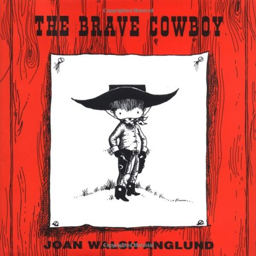 The Brave Cowboy: Joan Walsh Anglund
