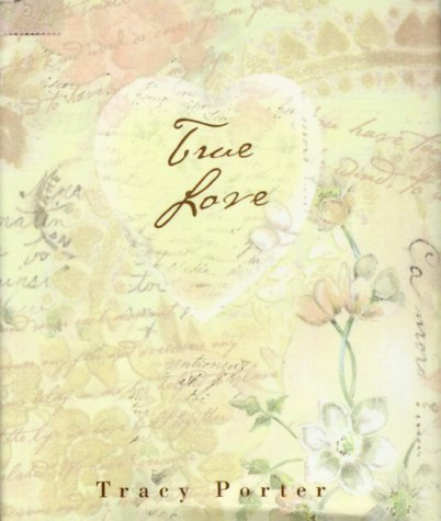 True Love:  Tracy Porter (0740706594) by Porter, Tracy; Publishing, Andrews McMeel