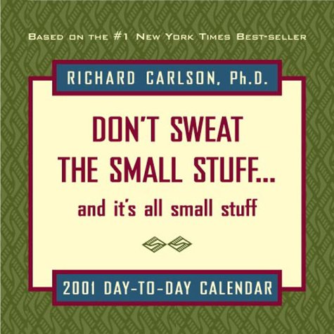 Don't Sweat the Small Stuff: And It's All Small Stuff (9780740708084) by Richard Carlson