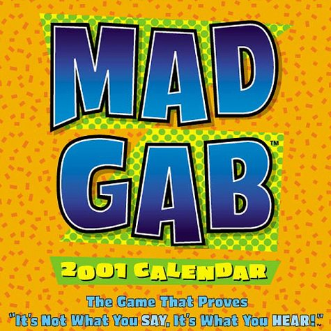 9780740708237: Mad Gab: It's Not What You Say, It's What You Hear