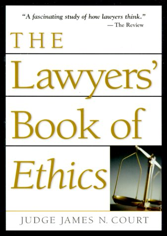 9780740708879: The Lawyers' Book Of Ethics (Blank)