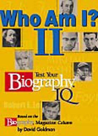 Who Am I? II : Test Your: Biography Magazine Staff;