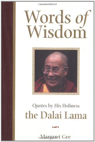 9780740710032: Words Of Wisdom: Quotes by His Holiness the Dalai Lama
