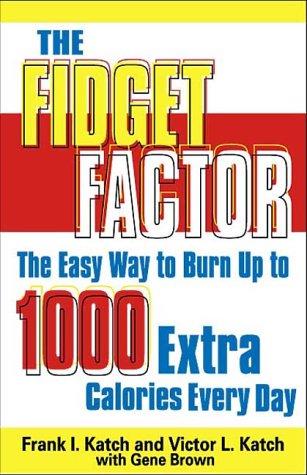 9780740710094: The Fidget Factor Easy Ways To Burn Up Calories