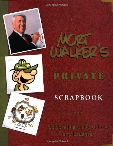9780740711268: Mort Walker's Private Scrapbook: Celebrating a Life of Love and Laughter