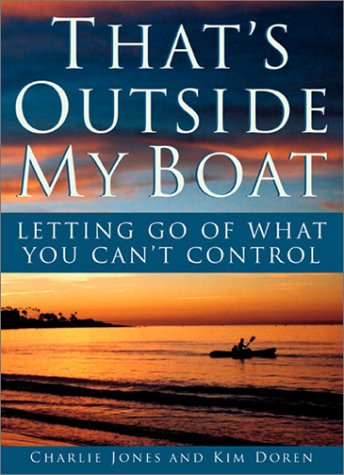 9780740711626: That's Outside My Boat: Letting Go of What You Can't Control