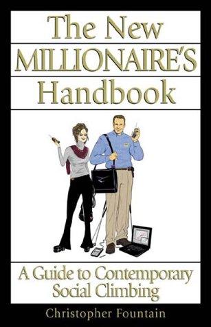 The New Millionaire Handbook: Fountain, Chris
