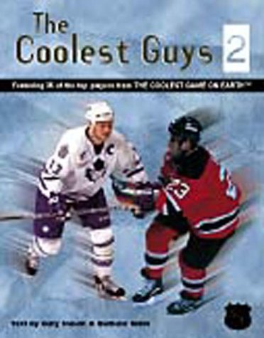 The Coolest Guys 2: Featuring 35 of the Top Players from the Coolest Game on Earth