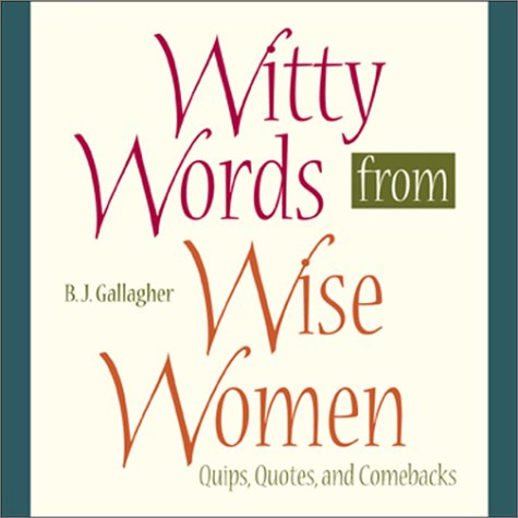 9780740712241: Witty Words From Wise Women