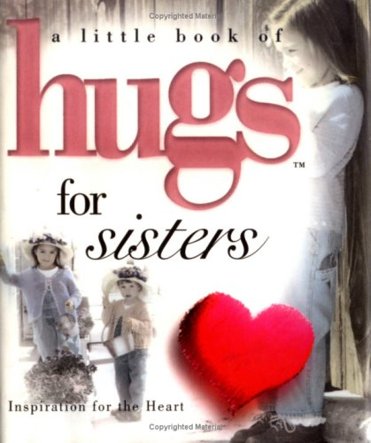 9780740712531: Little Hugs Especially For Sisters (Take 4)