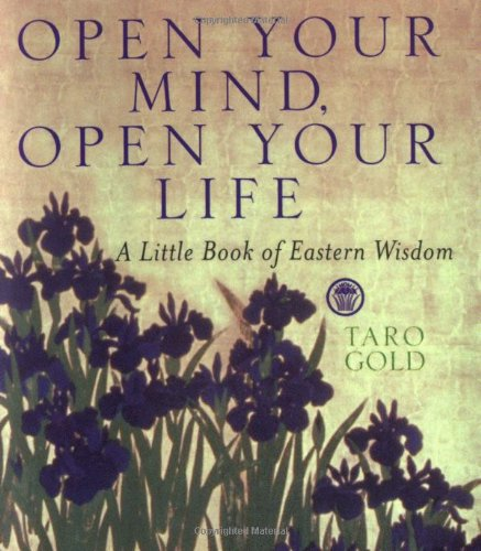 9780740714467: Open Your Mind, Open Your Life: A Little Book of Eastern Wisdom
