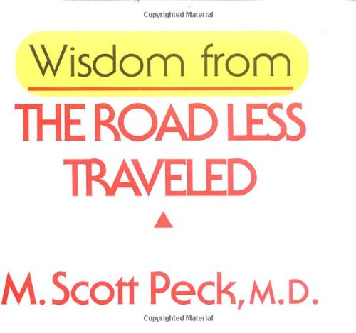 9780740714658: Wisdom from the Road Less Traveled
