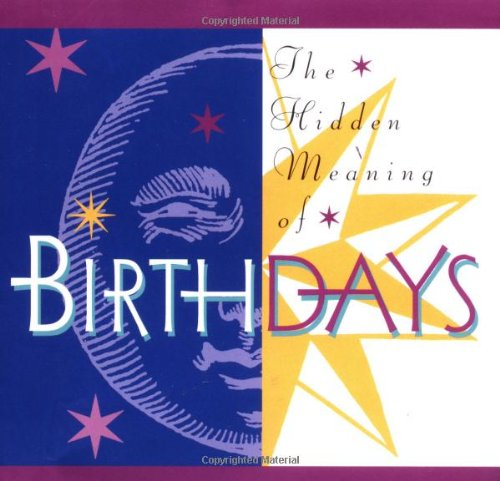 9780740714757: The Hidden Meaning Of Birthdays (Quote-A-Page)