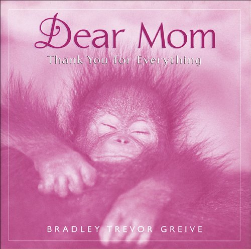 DEAR MOM : Thank You for Everything