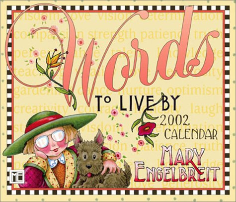 Words To Live By 2002 Day-To-Day Calendar (9780740716560) by Mary Engelbreit
