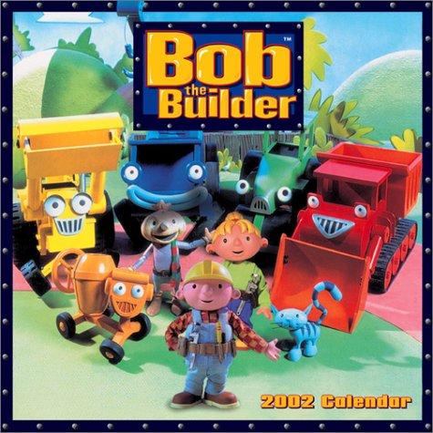 9780740717581: Bob The Builder 2002 Wall Calendar
