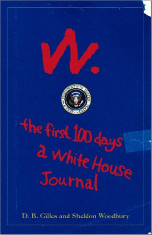 9780740718366: W: The First Hundred Days