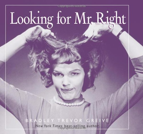 9780740718373: Looking For Mr. Right
