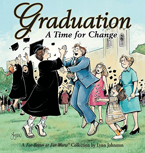Graduation: A Time For Change A For Better Or For Worse Collection