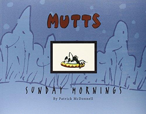 9780740718533: Mutts Sunday Mornings: A Mutts Treasury