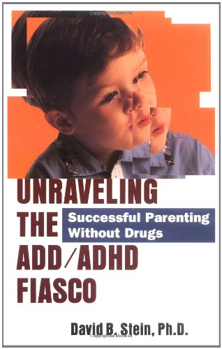 9780740718595: Unraveling The Add/Adhd Fiasco