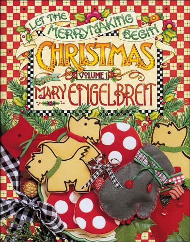 9780740718700: 1: Christmas with Mary Engelbreit: Let the Merrymaking Begin