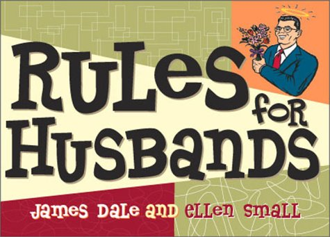 Rules For Husbands: James Dale